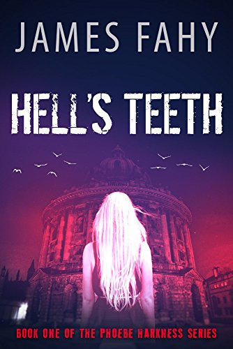 !Best Hell's Teeth (Phoebe Harkness Book 1) KINDLE