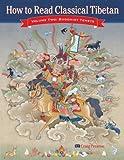How to Read Classical Tibetan, Craig Preston and Tson-kha-pa Blo-bzan-grags-Pa, 1559393130
