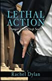 Lethal Action (Danger In The Deep South) (Volume 1)