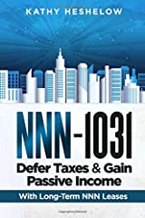 NNN - 1031. Defer Taxes & Gain Passive Income Paperback