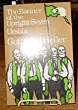 The Banner of the Upright Seven and Ursula, Gottfried Keller, 0804463549