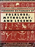 Funk & Wagnalls Standard Dictionary of Folklore, Mythology, and Legend