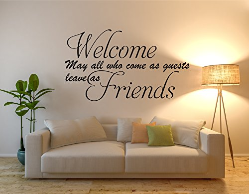 """Welcome May All Who Come As Guests Leave As Friends Wall Decal - Wall Decal - Quote Wall Decal - Living room - Vinyl Wall Art Sticker Decal - Decor - Perfect for a Gift - Color: Black(31""""W x 55""""H)"""
