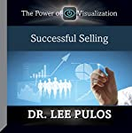 Successful Selling | Dr. Lee Pulos