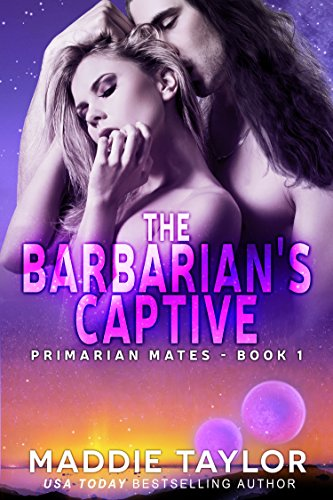 The Barbarian's Captive (Primarian Mates Book 1)