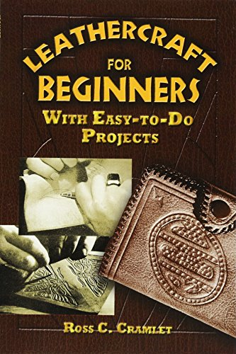 - Leathercraft for Beginners: With Easy-to-Do Projects