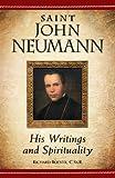 img - for Saint John Neumann : His Writings and Spirituality book / textbook / text book