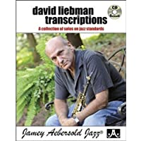 David Liebman Transcriptions: A Collection of Solos on Jazz Standards