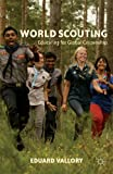 World Scouting: Educating for Global Citizenship, Eduard Vallory, 1137353562
