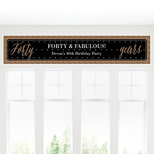 Big Dot of Happiness Custom Chic 40th Birthday - Black and Gold - Personalized Birthday Party Decorations Party Banner