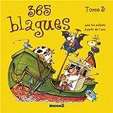 """Afficher """"365 blagues n° 3 365 blagues pour les enfants à partir de 7 ans"""""""
