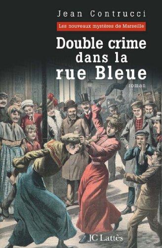 Double Crime Dans La Rue Bleue Romans Historiques French