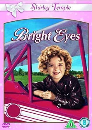 Bright Eyes [DVD]: Amazon co uk: Shirley Temple, James Dunn