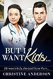 But I Want Kids...: A Billionaire BWWM Pregnancy Romance