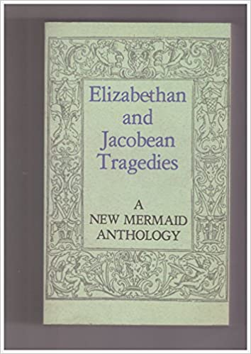 elizabethan and jacobean tragedy
