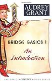Bridge Basics 1: An Introduction (The Official Better Bridge Series)