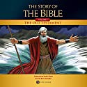 The Story of the Bible: Volume 1 - The Old Testament Audiobook by TAN Books Narrated by Kevin Gallagher