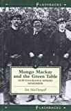 img - for Mungo Mackay and the Green Table (Flashbacks) by Ian MacDougall (1995-09-20) book / textbook / text book