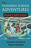 The Sassafras Science Adventures 4: Volume 4: Earth Science