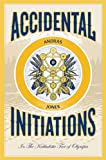Accidental Initiations: In The Kabbalistic Tree of Olympia