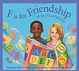 F Is for Friendship, Helen L. Wilbur, 1585365327