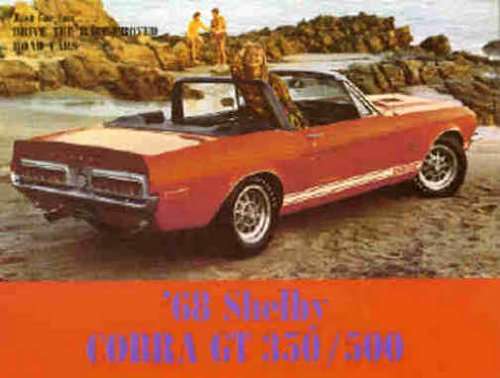1968 SHELBY FORD MUSTANG GT350 & GT500 BEAUTIFUL DEALERSHIPS SALES BROCHURE - ADVERTISMENT - LITERATURE - FULL COLOR (1968 Ford Mustang Shelby Gt350 For Sale)