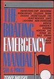 The Boating Emergency Manual, Tony Meisel, 0020444818