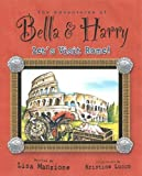 The Adventures of Bella and Harry, Lisa Manzione, 1937616088
