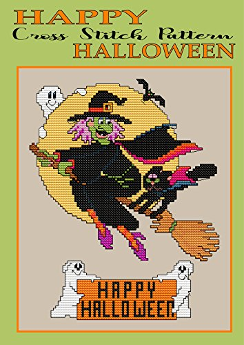 Happy Halloween Cross Stitch Pattern: New Easy and Fun Needlework Design (Modern Cross Stitch Pattern Book -