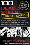 100 Deadly Skills: COMBAT EDITION: A Navy SEAL's