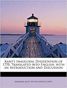 inaugural dissertation 1770 Kant's inaugural dissertation of 1770 (q19082436) from wikidata jump to: navigation, search no description defined edit language label description also known as.