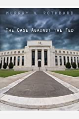 The Case Against the Fed Paperback
