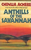 Anthills of the Savannah, Chinua Achebe, 0385016646