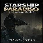 Starship Paradiso: Helltroopers, Book 3   Isaac Stone