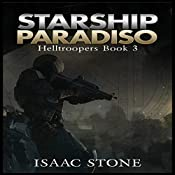 Starship Paradiso: Helltroopers, Book 3 | Isaac Stone