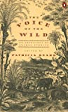 The Voice of the Wild, Patricia Beard, 0140166394