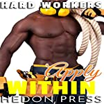 Apply Within: Handy Man Home Alone: Hard Workers, Book 1 | Hedon Press
