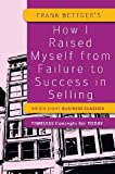 img - for How I Raised Myself from Failure to Success in Selling by Calum Roberts (2012-09-01) book / textbook / text book