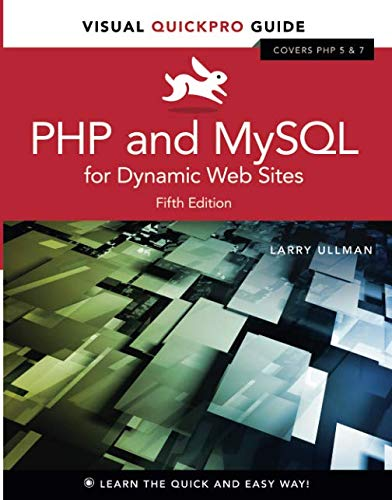 PHP and MySQL for Dynamic Web Sites: Visual QuickPro Guide ()