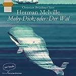 Moby-Dick; oder: Der Wal | Herman Melville