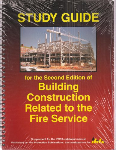 Study Guide for the Second Edition of Building Construction Related to the Fire Service (Supplement for the IFSTA-validated