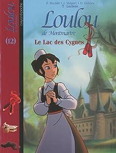 """Afficher """"Loulou de Montmartre n° 12 Le lac des cygnes"""""""
