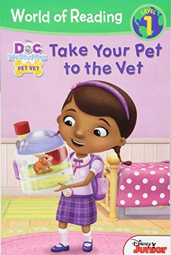World of Reading: Doc McStuffins Take Your Pet to the Vet: Level 1