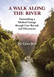 Product review for A Walk Along the River: Transmitting a Medical Lineage through Case Records and Discussions