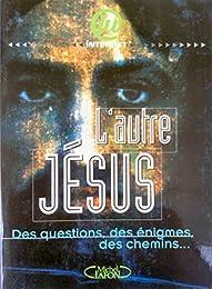 L' autre Jésus
