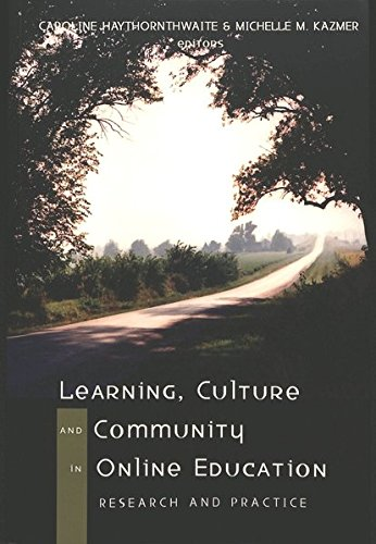 Learning, Culture and Community in Online Education: Research and Practice (Digital Formations)