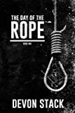 Product picture for The Day of the Rope (The Days of the Rope) (Volume 1) by Devon Stack