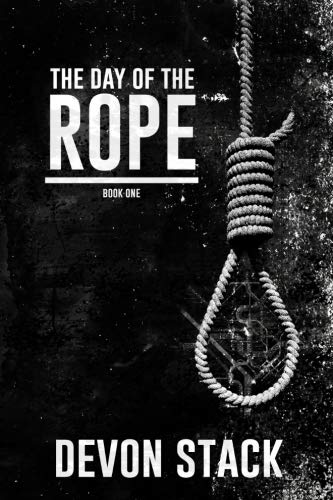 The Day of the Rope (The Days of the Rope) (Volume -