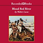 Blood Red River | Walter Lucas