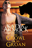 To Growl or to Groan (Hidden Lines Book 2)